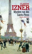 Claude Izner - Mystère rue des Saints-Pères - 10-18