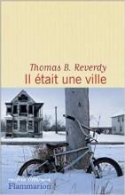 Thomas B. Reverdy - Il était une ville - Flammarion