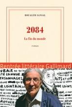 Boualem Sansal - 2084 la fin du monde - Gallimard