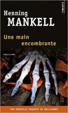 Henning Mankell - Une main encombrante - Points