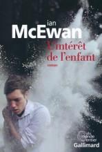 Ian McEwan - L'intérêt de l'enfant - Gallimard