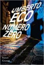 Umberto Eco - Numéro zéro - Grasset