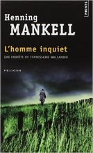Henning Mankell - L'homme inquiet - Points