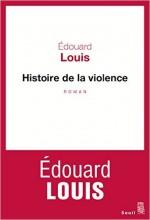 Edouard Louis - Histoire de la violence - Seuil