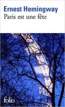 Ernest Hemingway - Paris est une fête - Folio