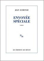 Jean Echenoz - Envoyée spéciale - Minuit