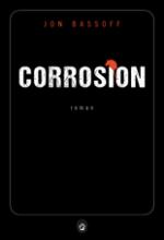 Jon BASSOFF - Corrosion - Gallmeister