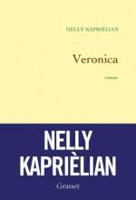 Nelly Kaprielian - Veronica - Grasset