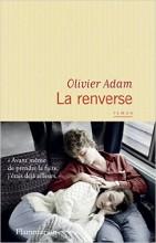 Olivier Adam - La renverse - Flammarion