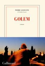 Pierre Assouline - Golem - Gallimard