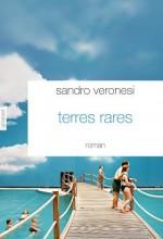 Sandro Veronesi - Terres rares - Grasset