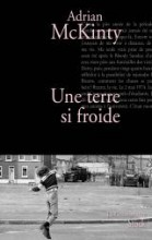 Adrian McKinty - Une terre si froide - Stock