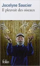 Jocelyne Saucier - Il pleuvait des oiseaux - Folio