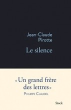 Jean-Claude Pirotte - Le silence - Stock