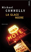 Michael Connelly - La glace noire - Points
