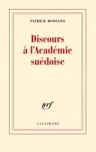 Patrick Modiano - Discours à l'académie suédoise - Gallimard