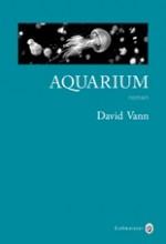 David Vann - Aquarium - Gallmeister