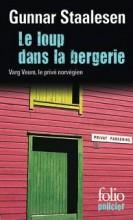 Gunnar Staalesen - Le loup dans la bergerie - Folio Policier #332