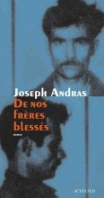 Joseph Andras - De nos frères blessés - Actes Sud