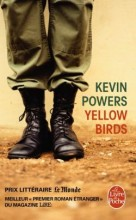 Kevin Powers - Yellow birds - Livre de poche