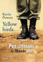 Kevin Powers - Yellow birds - Stock