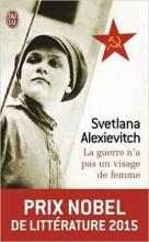 svetlana-alexievitch-la-guerre-na-pas-un-visage-de-femme-jai-lu