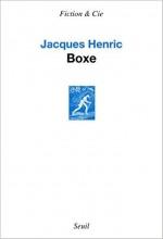 jacques-henric-boxe-seuil