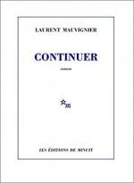 laurent-mauvignier-continuer-minuit