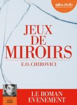 E.O. Chirovici - Jeux de miroirs - Audiolib couverture provisoire