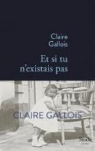 Claire Gallois - Et si tu n'existais pas - Stock