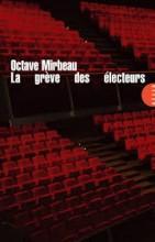 Octave MIRBEAU - La grève des électeurs - Allia