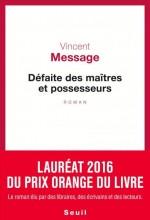 Vincent MESSAGE - Defaite des maitres et possesseurs - Seuil