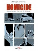 Homicide. Une année dans les rues de Baltimore T.2 - Delcourt