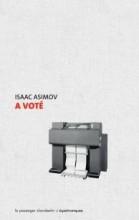 Isaac ASIMOV - A voté - Le passager clandestin