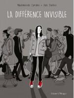 Caroline, Julie Dachez - La différence invisible - Delcourt
