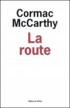 Cormac Mccarthy - La route - L'Olivier