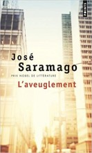José SARAMAGO - L'aveuglement - Points