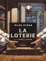Miles Hyman - La loterie - Casterman
