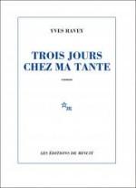 Yves Ravey - Trois jours chez ma tante - Minuit
