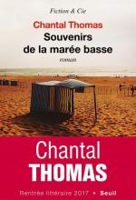 Chantal THOMAS - Souvenirs de la marée basse - Seuil