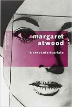 Margaret Atwood - La servante écarlate - Robert Laffont Pavillons poche