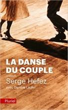 Serge HEFEZ Danièle LAUFER - La danse du couple - Pluriel