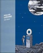 Tom Gauld - Police Lunaire