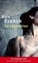 Dan FRANCK - La séparation - Points