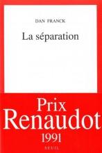 Dan FRANCK - La séparation - Seuil