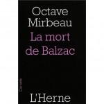 Octave MIRBEAU - La mort de Balzac - L'Herne
