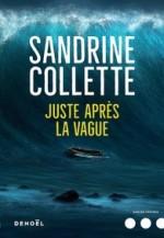 Sandrine COLLETTE - Juste après la vague - Denoel