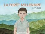 La forêt millénaire - Jiro Taniguchi