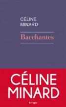 Céline Minard - Bacchantes - Rivages