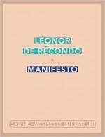Leonor de RECONDO - Manifesto - Sabine Wespieser
